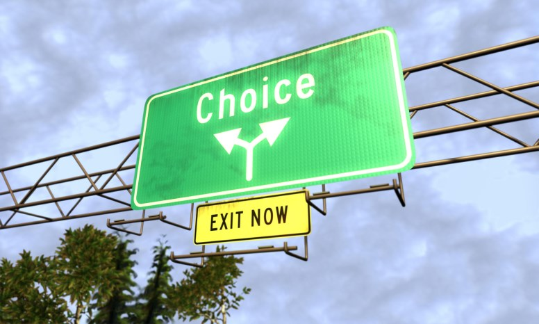 The Choices we Make - which one do we choose